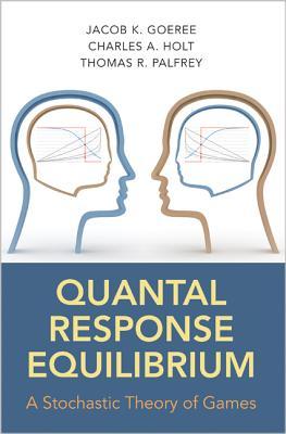 Quantal Response Equilibrium: A Stochastic Th