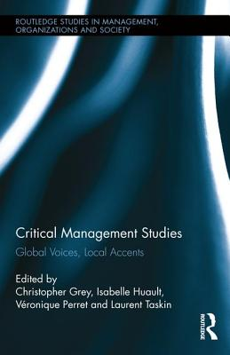 Critical Management Studies: Global Voices, Local Accents