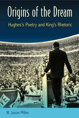 Origins of the Dream: Hughes's Poetry and Kin