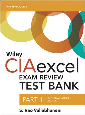 Wiley Ciaexcel Exam Review 2016 Test Bank: In