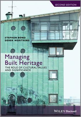 Managing Built Heritage: The Role of Cultural