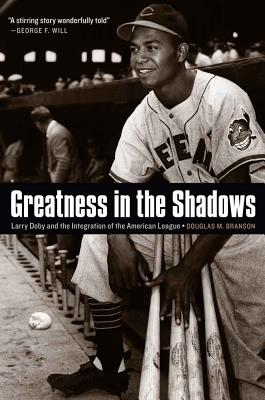 Greatness in the Shadows: Larry Doby and the