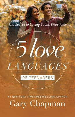 The 5 Love Languages of Teenagers: The Secret
