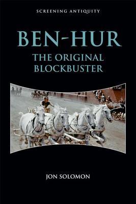 Ben~Hur: The Original Blockbuster
