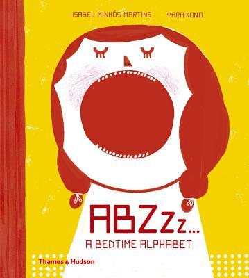 Abzzzz...: A Bedtime Alphabet