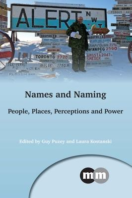Names and Naming: People Places Perceptions a