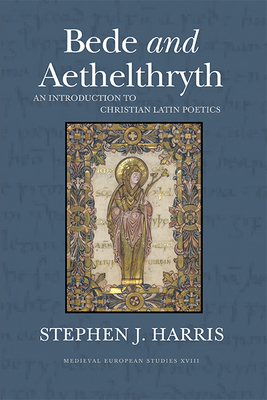 Bede and Aethelthryth: An Introduction to Chr