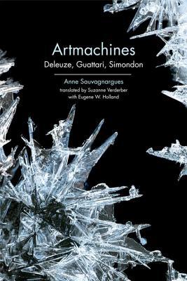 Artmachines: Deleuze Guattari Simondon
