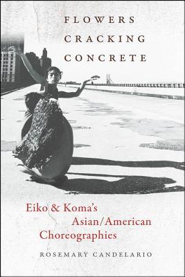 Flowers Cracking Concrete: Eiko   Koma's Asia