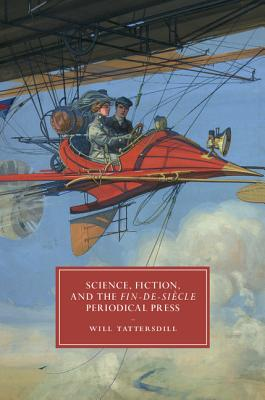 Science Fiction and the Fin~De~Siècle Periodi