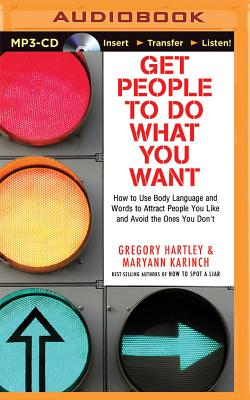 Get People to Do What You Want: How to Use Bo
