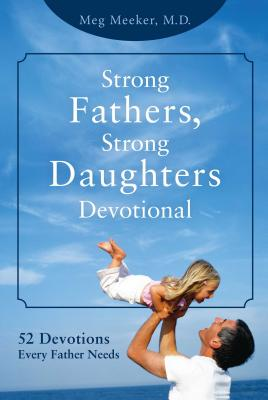 Strong Fathers Strong Daughters Devotional: 5