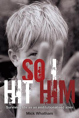 So I Hit Him: Surviving Life As an Institutio