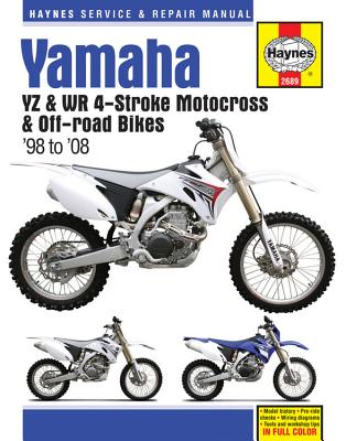 Haynes Yamaha YZ & WR4-Stroke Motocross & Off-Road Bikes '98 To '08 Service and Repair Manual
