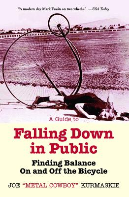 A Guide to Falling Down in Public: Finding Ba