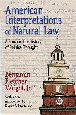 American Interpretations of Natural Law: A St
