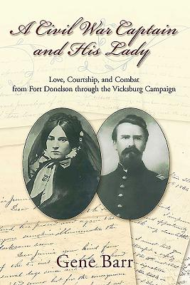 A Civil War Captain and His Lady: Love Courts