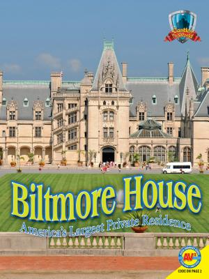 Biltmore House: America's Largest Private Res