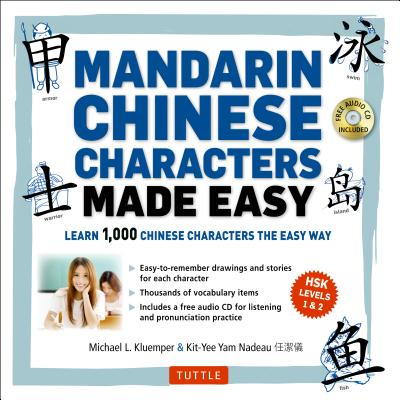 Mandarin Chinese Characters Made Easy: Learn