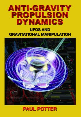 Anti~gravity Propulsion Dynamics: Ufos and Gr