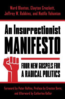 An Insurrectionist Manifesto: Four New Gospel