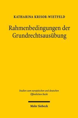 Rahmenbedingungen Der Grundrechtsausubung: In