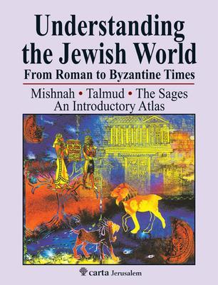 Understanding the Jewish World from Roman to
