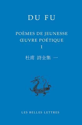 Poemes De Jeunesse: Oeuvre Poetique