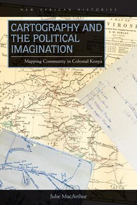 Cartography and the Political Imagination: Ma