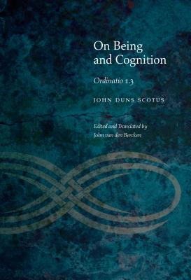 On Being and Cognition: Ordinatio 1.3