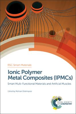 Ionic Polymer Metal Composites Set: Smart Multi-Functional Materials and Artificial Muscles