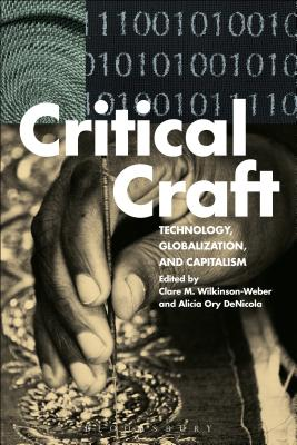 Critical Craft: Technology Globalization and