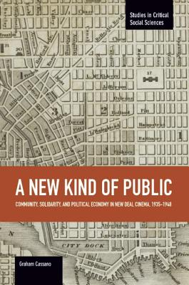 A New Kind of Public: Community Solidarity an