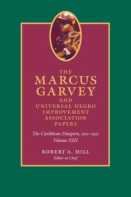 The Marcus Garvey and Universal Negro Improvement Association Papers: The Caribbean Diaspora, 1921-1922