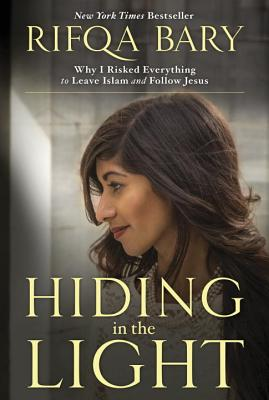 Hiding in the Light: Why I Risked Everything
