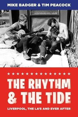 The Rhythm   The Tide: Liverpool The La's and