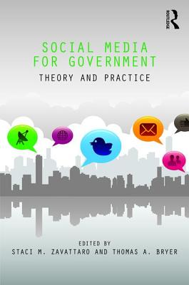 Social Media for Government: Theory and Practice