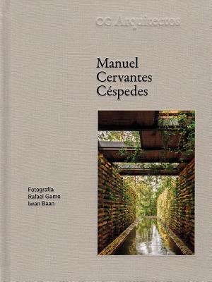 Manuel Cervantes Céspedes: Cc Arquitectos