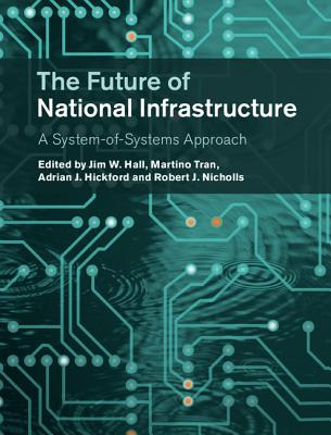 The Future of National Infrastructure: A System-of-Systems Approach