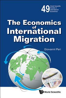 The Economic Effects of International Migrati