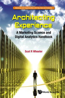Architecting Experience: A Marketing Science