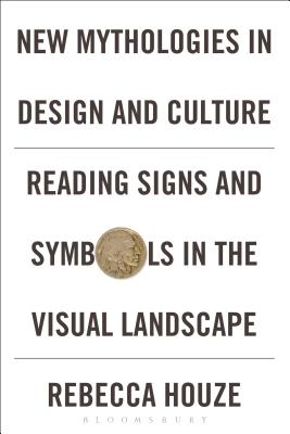 New Mythologies in Design and Culture: Readin