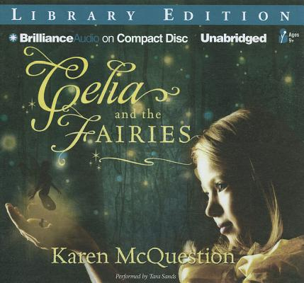 Celia and the Fairies: Library Edition
