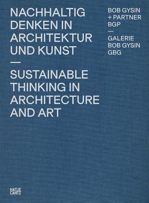 Bob Gysin  Partner Bgp Architects: Sustainabl