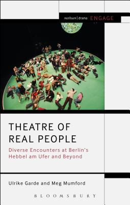 Theatre of Real People: Diverse Encounters at