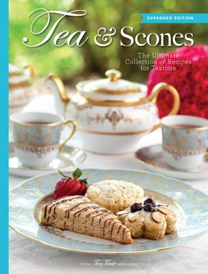 Tea   Scones: The Ultimate Collection of Reci
