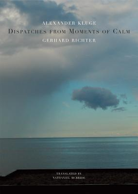 Dispatches from Moments of Calm