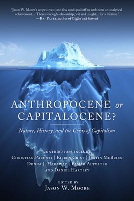 Anthropocene or Capitalocene : Nature History