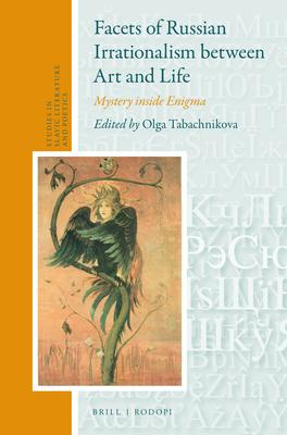 Facets of Russian Irrationalism Between Art a