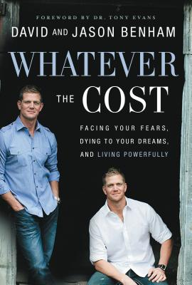 Whatever The Cost: Facing Your Fears Dying To